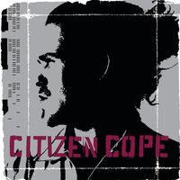Citizen Cope — Citizen Cope