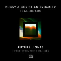 Future Lights — Bugsy, Christian Prommer, Jinadu