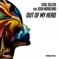 Out of My Head — Josh Moreland, Usul Selcuk