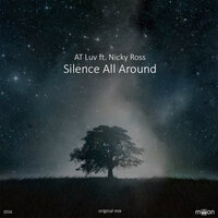 Silence All Around — AT Luv, Nicky Ross