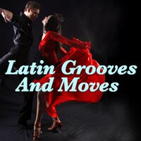 Latin Grooves And Moves — сборник