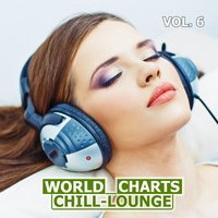 World Chill-Lounge Charts, Vol. 6 — сборник