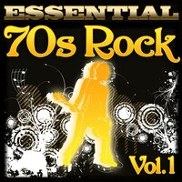 Essential 70s Rock Hits, Vol. 1 — Graham Blvd