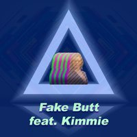 Fake Butt — Kimmie, Emlyn