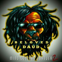 Mind Culture Forever 2 — Beloved Daud