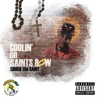 Coolin' on Saints Row — Chuck the Saint