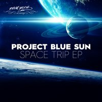 Space Trip EP — Project Blue Sun