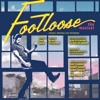 Footloose: The Musical — Tom Snow & Dean Pitchford