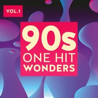 90s One Hit Wonders, Vol. 1 — сборник