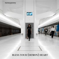 Bless Your Heart — Moneypenny