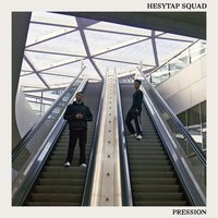 Pression — Hesytap SQUAD