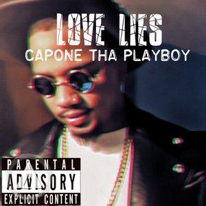 Capone Tha Playboy - Love Lies