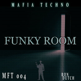 Funky Room — Ron Dutch