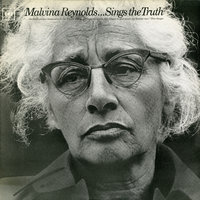 Sings the Truth — Malvina Reynolds