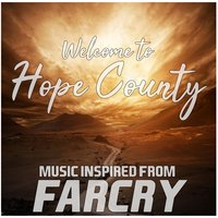 Welcome to Hope County (Music Inspired from Farcry) — сборник