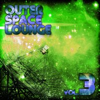 Outer Space Lounge, Vol. 3 — сборник
