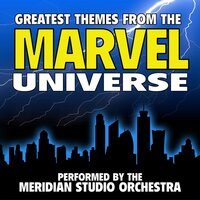 Greatest Themes From The Marvel Universe — Meridian Film Music Recordings