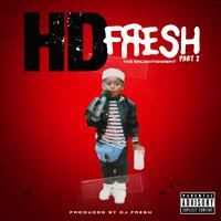 Fresh 2: The Enlightenment — HD, Dj.Fresh