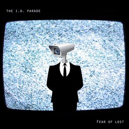 Fear of Lost — The I.D. Parade
