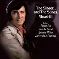 The Singer...And The Songs — Vince Hill