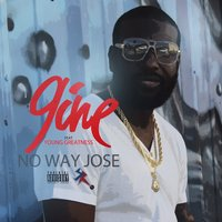 No Way Jose — 9ine, Young Greatness