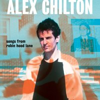 Songs from Robin Hood Lane — Alex Chilton