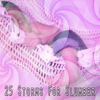 25 Storms For Slumber — Thunderstorms