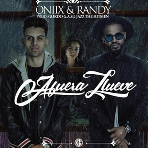 Randy, Oniix - Afuera Llueve