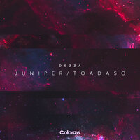 Juniper / Toadaso — Dezza