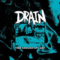 Time Enough at Last — Drain