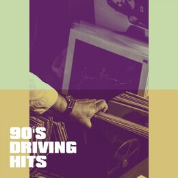 90's Driving Hits — Cover Pop, 90s PlayaZ, The 90ers