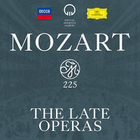 Mozart 225 - The Late Operas — сборник