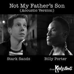 Not My Father's Son — Billy Porter, Stark Sands