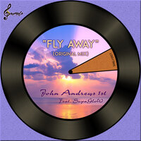Fly Away — John Andrews 1st