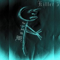 Killer 5 — Evan Moxie Kitchener