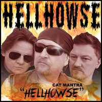 Hell Howse — Snagster, Cat Mantra, Cj Mantra, Dan Raven