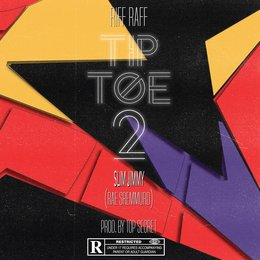 Tip Toe 2 — Riff Raff, DJ Afterthought, Slim Jimmy