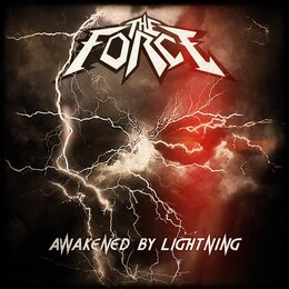 Awakened by Lightning — The Force