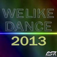 We Like Dance 2013 — сборник