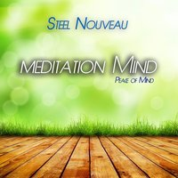 Meditation Mind - Peace of Mind — Steel Nouveau