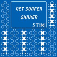 Shaker — NET SURFER
