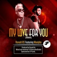 My Love for You (Mimi) — Ronald Bs
