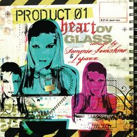 Heart Ov Glass Remixes EP 2 — Product.01