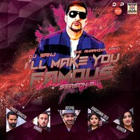 I'll Make You Famous (Season 2) — DJ Sanj, The Anaamika Band
