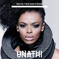 Brave, True and Strong — Unathi