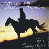 That's America - Country Styled - Vol. 1 — сборник
