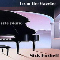 From the Gazebo — Nick Busheff