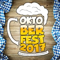 Oktoberfest 2017 - Die After Wiesn Party Schlager Hits goes Discofox Apres Ski und Karneval bis 2018 — сборник