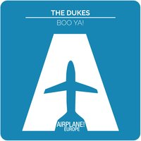 Boo Ya! — The Dukes
