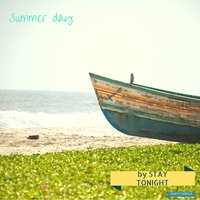 Summer Day — Stay tonight